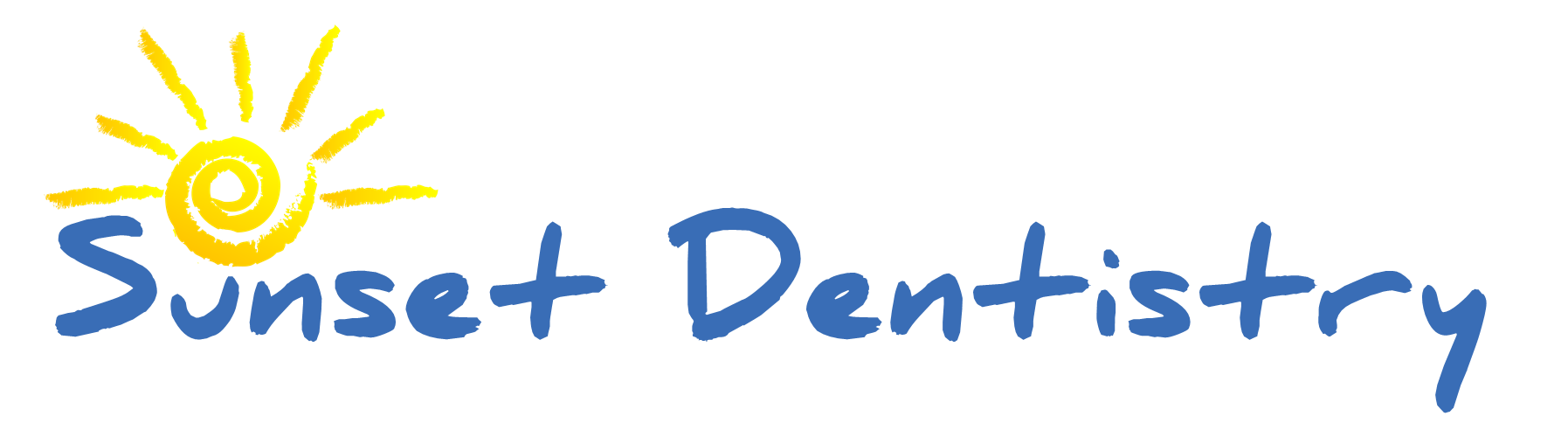 Sunset Dentistry | Affordable | Gentle | Kid Friendly